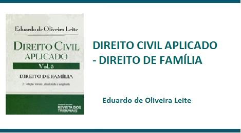 DIREITO CIVIL APLICADO – DIREITO DE FAMÍLIA – 3ª ED. – 2013 – V.5