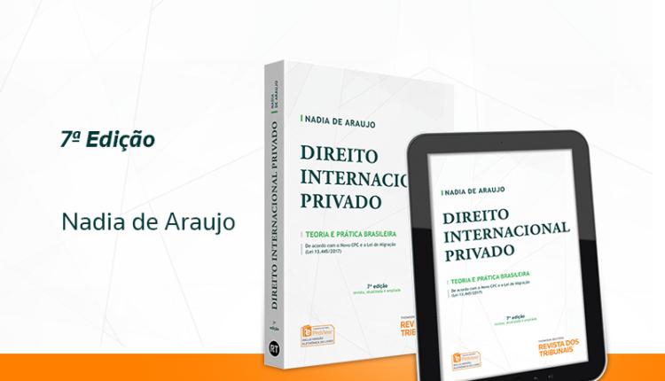 DIREITO INTERNACIONAL PRIVADO – TEORIA E PRÁTICA BRASILEIRA – 7ª EDIÇÃO