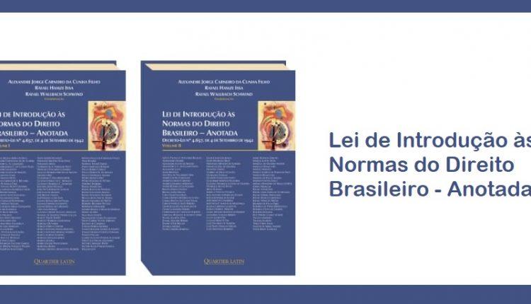 LEI DE INTRODUÇÃO ÀS NORMAS DO DIREITO BRASILEIRO ANOTADA