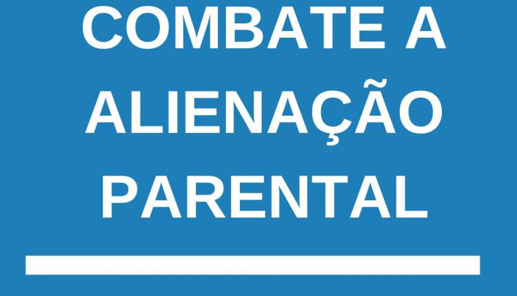 25 DE ABRIL: DIA INTERNACIONAL CONTRA A ALIENAÇÃO PARENTAL